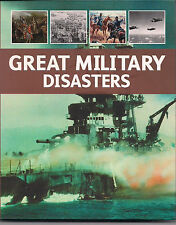 Great Military Disasters by M. E. Haskew (2009)