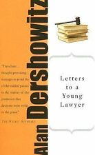 Letters to a Young Lawyer by Alan Dershowitz (1911, Paperback, Revised)