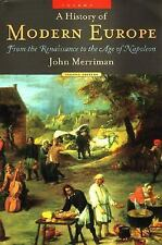 A History of Modern Europe, Second Edition: From the Renaissance to the Age of N