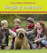 Helping Animals (I Can Make a Difference),Parker, Victoria,New Book mon000005684