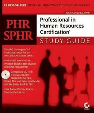 PHR/SPHR: Professional in Human Resources Certification Study Guide by Anne M.