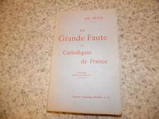 1904.La grande faute des catholiques de France.Bota