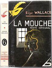 EDGAR WALLACE ¤ LA MOUCHE ¤ FAC-SIMILE DE L'EO + JAQUETTE ¤ LE MASQUE 164
