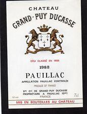 PAUILLAC 5E GCC ETIQUETTE CHATEAU GRAND PUY DUCASSE 1982 75 CL     §14/12§