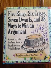 Five Rings, Six Crises, Seven Dwarfs, And 38 Ways To Win An Argument. HB Boswell