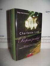 LIBRO Charlotte Link PROFUMI PERDUTI ed.2007 Traduzione Alessandra Petrelli