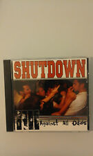 SHUTDOWN - AGAINST ALL ODDS  -  CD