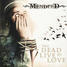 The Dead Live by Love by Mendeed (CD, Mar-2007, Nuclear Blast)