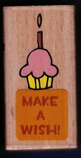 MAKE A WISH Cupcake Candle Hampton Art NEW 2011 Wood Mount Craft RUBBER STAMP