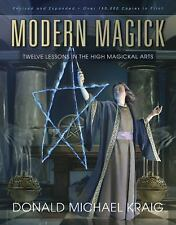 Modern Magick : Twelve Lessons in the High Magickal Arts by Donald Michael...