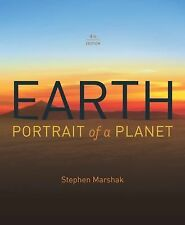 Earth : Portrait of a Planet by Stephen Marshak INTERNATIONAL STUDENT EDITION
