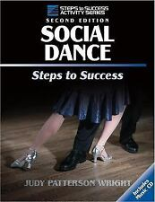 Social Dance: Steps to Success, 2nd Edition (Steps to Success), Wright, Judy, Go