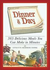 Dinner a Day: 365 Delicious Meals You Can Make in Minutes-ExLibrary