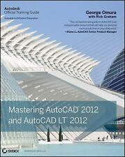 Mastering AutoCAD 2012 and AutoCAD LT 2012, , Rick Graham, George Omura, Very Go
