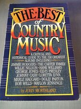 The Best of Country Music - John Northland Country Music reference book 1984 pb