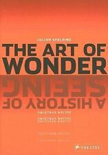 The Art of Wonder: A History of Seeing Julian Spalding  (C2)