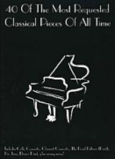 40 Most Requested Classical Pieces of All Time Sheet Music Piano 014037144