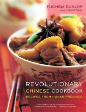 Revolutionary Chinese Cookbook : Recipes from Hunan Province by Fuchsia...