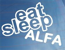 EAT SLEEP ALFA Funny EURO Alfa Romeo Car/Window/Bumper/Laptop Sticker/Decal