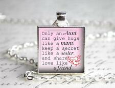 """Only an Aunt Special Aunt Pendant or Charm 1"""" Setting Love Aunt Niece Family"""