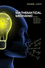 The Mathematical Mechanic: Using Physical Reasoning to Solve Problems-ExLibrary