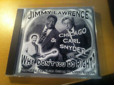 "JIMMY LAWRENCE & CARL SNYDER ""Why Don't You Do It Right?: cd"