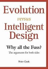 Evolution Versus Intelligent Design: Why All the Fuss? the Arguments f-ExLibrary