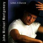 Life's a Dance by John Michael MontgomeryHITS Minty CD New Case