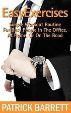 Easy Exercises: Simple Workout Routine for Busy People in the Office, at...