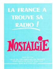 PUBLICITE ADVERTISING 064  1988   NOSTALGIE  radio   LA FRANCE  a TOUVE SA....