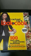Rachael Ray's Look + Cook : 100 Can't Miss Main Courses in Pictures by Rachael …