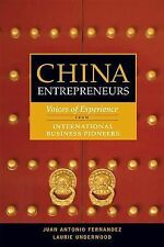 China Entrepreneur: Voices of Experience from 40 Business Pioneers, Underwood, L