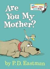 Big Bright and Early Board Book: Are You My Mother? by P. D. Eastman (2015,...