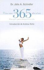 Como Vivir 365 Dias Al Ano / How to Live 365 Days a Year (Spanish-ExLibrary