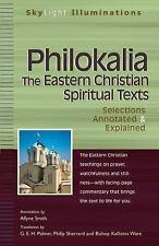 SkyLight Illuminations: Philokalia : The Eastern Christian Spiritual Texts...