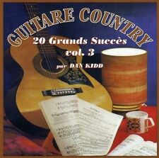 Dan Kidd  Vol.3 Guitare Country 20 Grands Succes CD New Factory Sealed