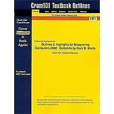 Outlines and Highlights for Discovering Computers 2008 : Complete by Gary B....