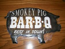 NEW! SMOKEY PIG BAR-B-Q BEST IN TOWN PIG SHAPE METAL SIGN