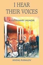 I Hear Their Voices by Irving Pudalov (2000, Paperback)