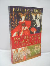 Isabella and the Strange Death of Edward II by Paul Doherty 2003