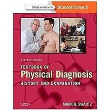 Textbook of Physical Diagnosis: History and Examination With STUDENT CONSULT Onl