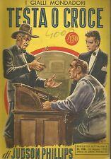 (Judson Philips) Testa o croce 1952 i gialli n.186