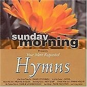 Sunday Morning Presents Your Most Requested Hymns [Audio CD] Various