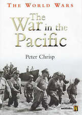 The War in the Pacific (The World Wars), Chrisp, Peter, New Book