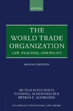 The World Trade Organization: Law, Practice, and Policy (Oxford Intern-ExLibrary