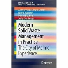 Modern Solid Waste Management in Practice: The City of Malmö Experience (Spring