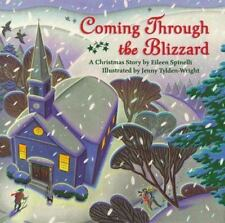Coming Through the Blizzard: A Christmas Story-ExLibrary