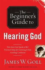 The Beginner's Guide to Hearing God, Goll, James W., Acceptable Book