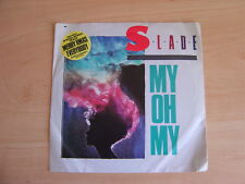 Slade: My Oh My Ltd Edition 45 RPM:1983 UK Release. Picture Sleeve.
