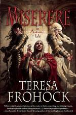 Miserere: An Autumn Tale Frohock, Teresa Paperback